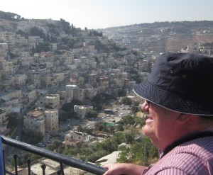 Paul Quirk overlooks the Kidron Valley, site of the ancienty City of David.